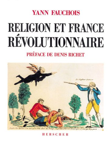 Religion Et France Revolutionnaire: In French Language (Collection Art et spiritualité) (French and English Edition)