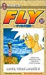 Fly, tome 37 : Adieu, terre adorée par Sanjô