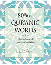 80% OF QUR'ANIC WORDS: Classified word lists for easy memorisation
