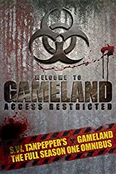 GAMELAND Omnibus (Season One): Episodes 1-8 (S. W. Tanpepper's GAMELAND (Omnibus))