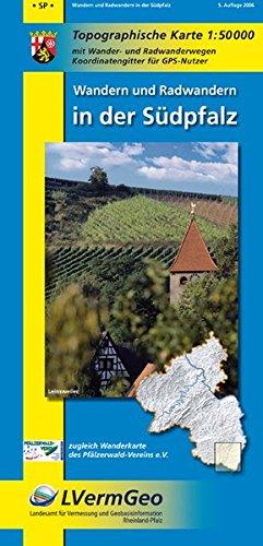 Topographische Karten Rheinland-Pfalz, Wandern und Radwandern in der Südpfalz (Freizeitkarten Rheinland-Pfalz 1:50000 /1:100000)
