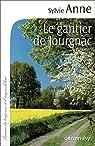 Le gantier de Jourgnac par Anne