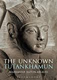 img - for The Unknown Tutankhamun (Bloomsbury Egyptology) book / textbook / text book