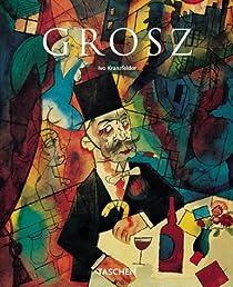 George Grosz 1893-1959 par Kranzfelder
