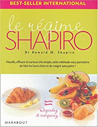 Le régime Shapiro par Howard M. Shapiro
