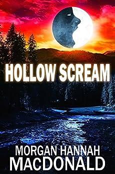 HOLLOW SCREAM (The Thomas Family Book 5) by [MacDonald, Morgan Hannah]