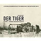 Der Tiger: Schwere Panzerabteilung: Volume 2 (English and German Edition)