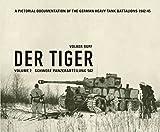 img - for Der Tiger: Schwere Panzerabteilung: Volume 2 (English and German Edition) book / textbook / text book