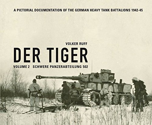 Der Tiger: Schwere Panzerabteilung: Volume 2 (English and German Edition)