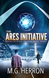 The Ares Initiative (Translocator Trilogy) (Volume 3)