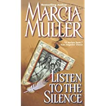 Listen to the Silence (A Sharon McCone Mystery)