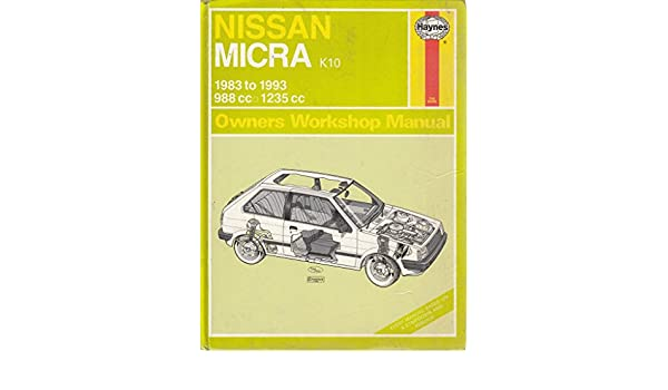 Nissan Micra (K10) (83 to 93) (Service and Repair Manuals) (Service & Repair Manuals): Colin Brown: 9781850109099: Amazon.com: Books