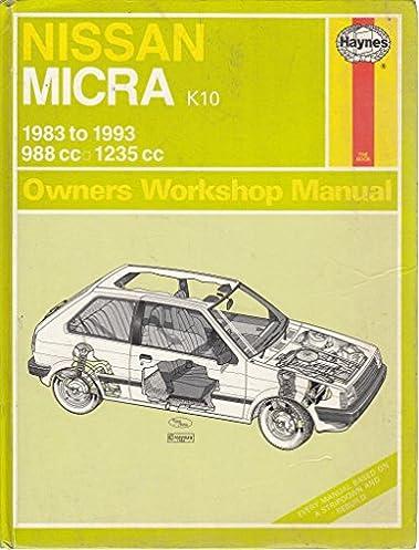 nissan micra owner s workshop manual service repair manuals rh amazon co uk Nissan Micra K11 nissan micra k10 owners manual