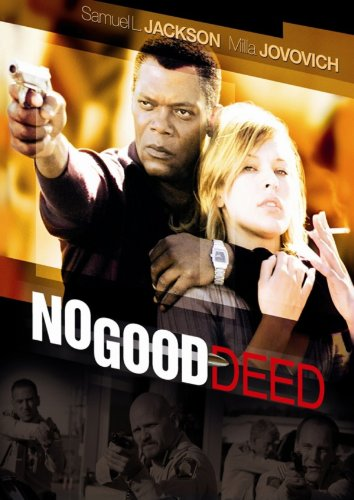 No Good Deed Film
