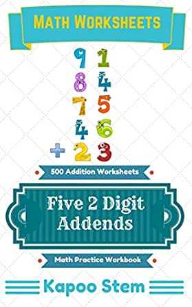 500 Addition Worksheets with Five 2-Digit Addends: Math Practice ...
