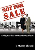Not for Sale, J. Murray Elwood, 1893732134