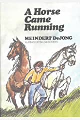 A Horse Came Running Hardcover
