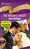 The Wedding Knight, Jenna McKnight, 0373440553