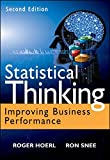 Statistical Thinking, Second Edition: Improving Business Performance (Wiley and SAS Business Series)