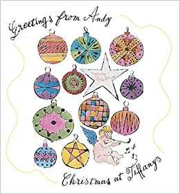 a9463229e35e Greetings from Andy  Christmas at Tiffany s  John Loring ...