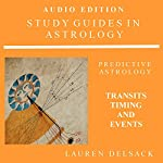 Study Guides in Astrology: Predictive Astrology - Transits, Timing and Events | Lauren Delsack