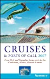 Frommer's Cruises and Ports of Call, Heidi Sarna and Matt Hannafin, 0471788643