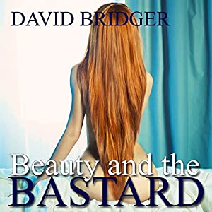 Beauty and the Bastard Audiobook