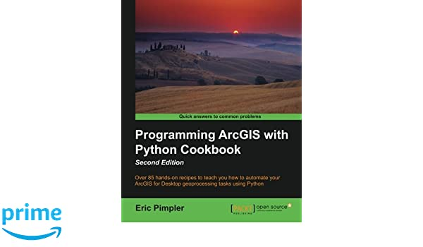 Programming ArcGIS with Python Cookbook - Second Edition book pdf