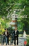 Le Grand Meaulnes (Classiques De Poche) (French Edition)
