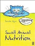 Small Animal Nutrition, 1e