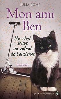 Mon ami Ben : Un chat sauve un enfant de l'autisme par Romp