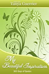 My Beautiful Inspirations: 365 Days of Quotes Kindle Edition