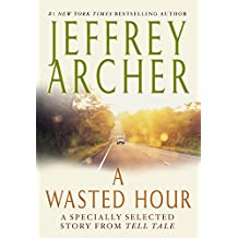 A Wasted Hour: A Specially Selected Story from Tell Tale