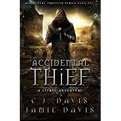 Accidental Thief: A LitRPG Accidental Traveler Adventure