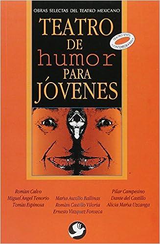 Teatro de humor para jovenes (Spanish Edition): Norma Roman Calvo: 9789688606261: Amazon.com: Books