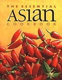The Essential Asian Cookbook, Whitecap Books Staff, 1551106531