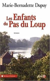 Les enfants du Pas du Loup, Dupuy, Marie-Bernadette
