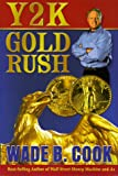 Y2K Gold Rush, Wade B. Cook, 1882723368
