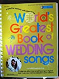 Worlds Greatest Book of Wedding Songs (Piano/Vocal)