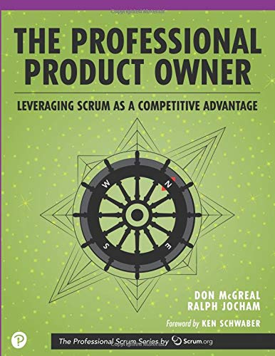 cb6f87475 The Professional Product Owner  Leveraging Scrum as a Competitive Advantage  - Livros na Amazon Brasil- 9780134686479