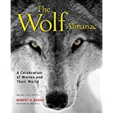 Wolf Almanac: A Celebration of Wolves and Their World