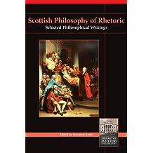 Scottish Philosophy of Rhetoric: 11 (Library of Scottish Philosophy)
