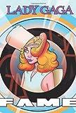 Lady Gaga - Fame, CW Cooke, 1450749208