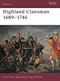 img - for Highland Clansman 1689-1746 (Warrior) book / textbook / text book