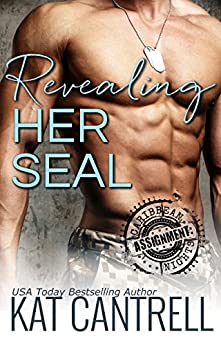 Revealing Her SEAL (ASSIGNMENT: Caribbean Nights Book 2) by [Cantrell, Kat]