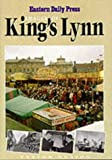 img - for Images of Kings Lynn book / textbook / text book