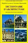 Dictionnaire d'architecture par Lavenu