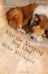 Why the Sleeping Dog Lied: A Lazy Dog Mystery