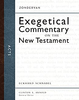 Acts (Zondervan Exegetical Commentary on the New Testament) by [Schnabel, Eckhard J.]