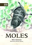 img - for Moles (The British Natural History Collection) by Rob Atkinson (2013-11-07) book / textbook / text book